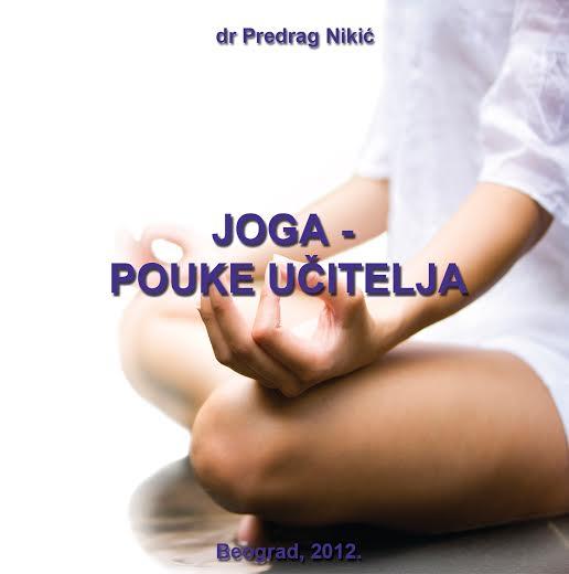Joga - pouke Učitelja, Predrag K. Nikić