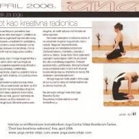 Intervju, Brankica Šurlan,˝Život kao kreativna radionica˝, časopis Ana, april 2006.